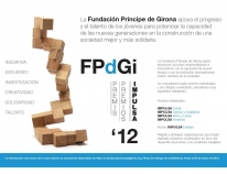The Prince of Girona Foundation announces the call for entries to the IMPULSA Awards 2012